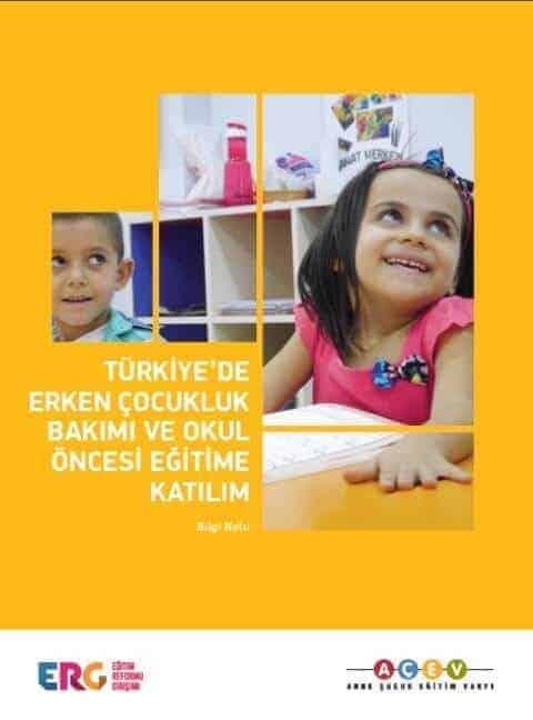 Türkiye'de Erken Çocukluk Bakımı ve Okul Öncesi Eğitime Katılım (Rapor)