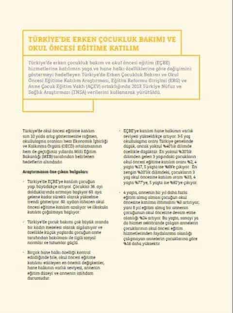 Türkiye'de Erken Çocukluk Bakımı ve Okul Öncesi Eğitime Katılım: Özet