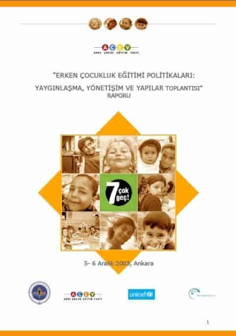 Erken Çocukluk Eğitim Politikaları: Yaygınlaşma, Yönetişim ve Yapılar Toplantısı Raporu