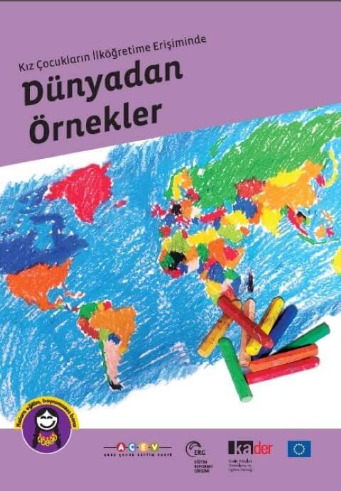 Kız Çocuklarının İlköğretime Erişiminde Dünyadan Örnekler