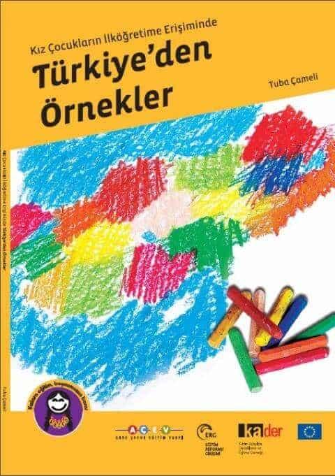 Kız Çocuklarının İlköğretime Erişiminde Türkiye'den Örnekler