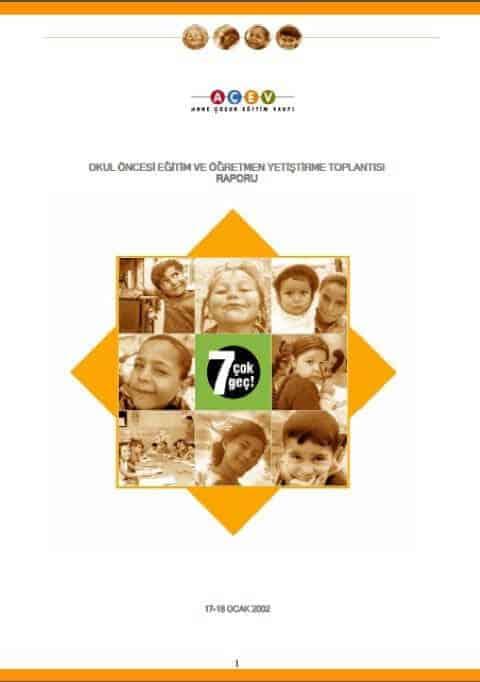 Okul Öncesi Eğitim ve Öğretmen Yetiştirme Toplantısı Raporu