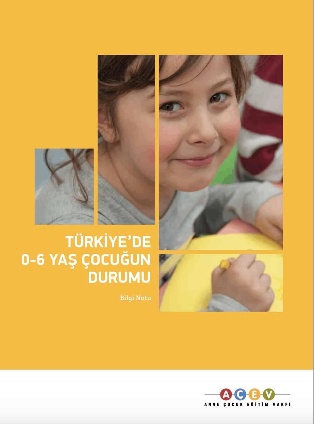 Türkiye'de 0-6 Yaş Arası Çocuğun Durumu