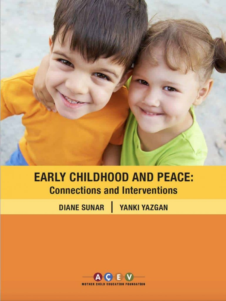 Early Childhood and Peace: Connection and Intervention