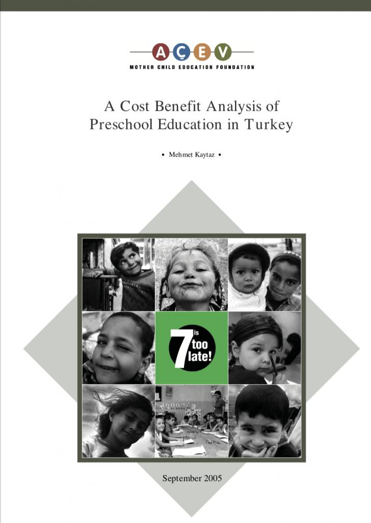 A Cost Benefit Analysis Of Preschool Education in Turkey