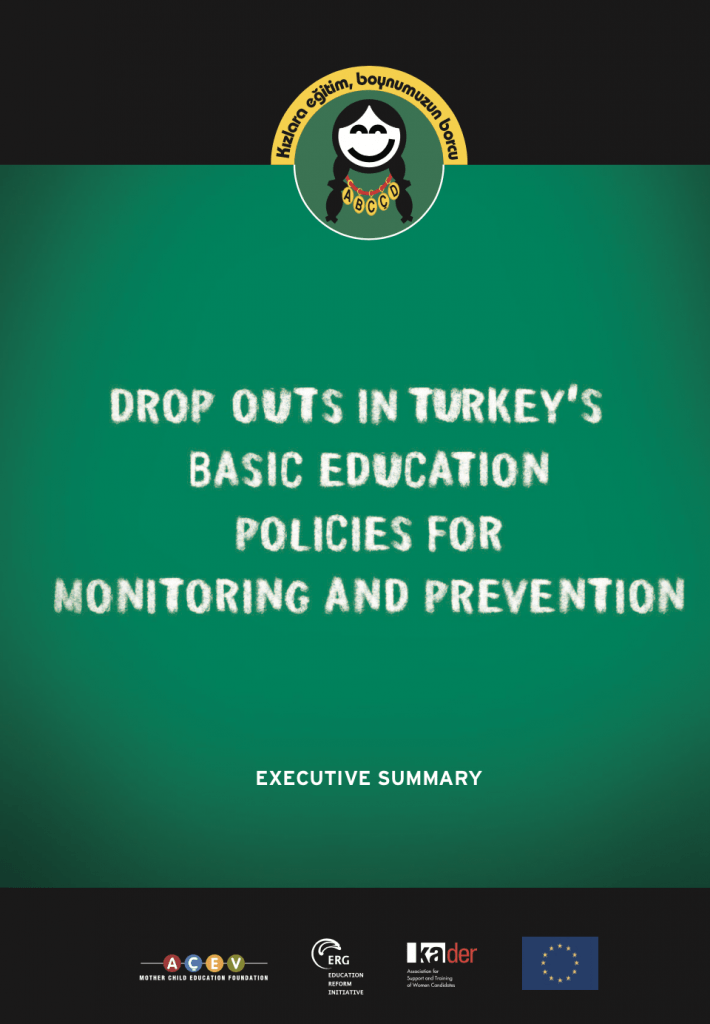 Drop Outs In Turkey's Basic Education Policies For Monitoring And Prevention