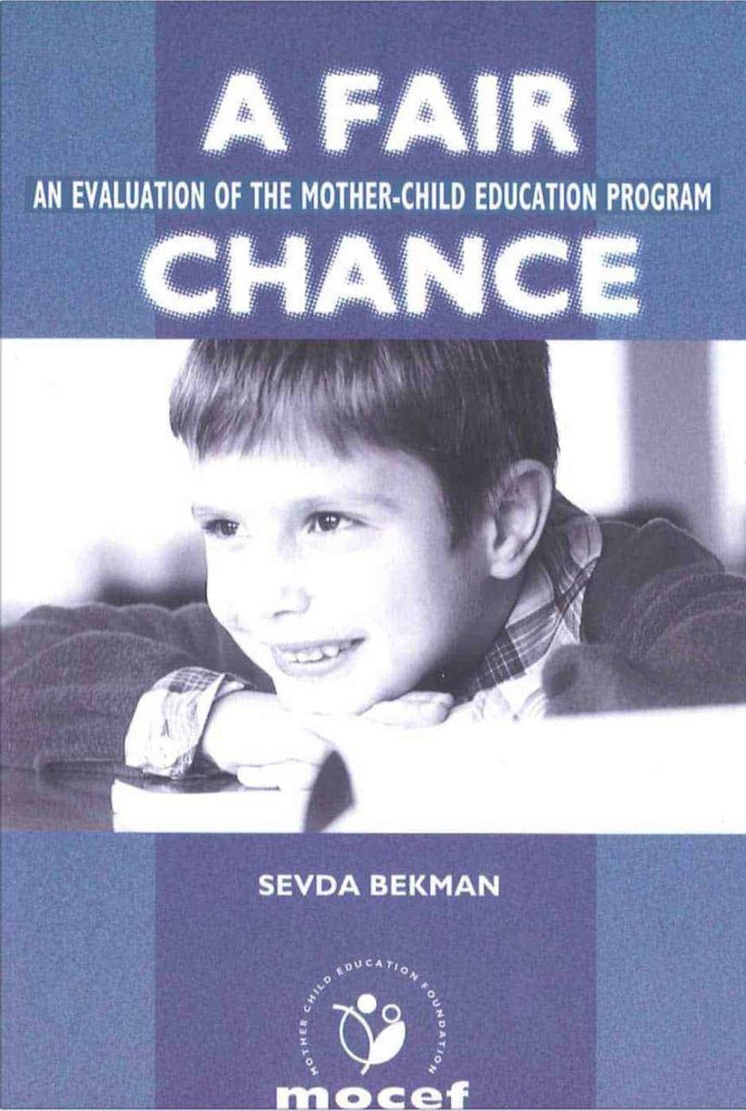 A Fair Chance: An Evaluation of the Mother Child Education Program